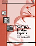 img - for Improved Analysis of DNA Short Tandem Repeats With Time-of-Flight Mass Spectrometry book / textbook / text book