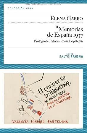 Memorias de España 1937 (COLECCIÓN CIAN nº 6) eBook: Garro, Elena ...