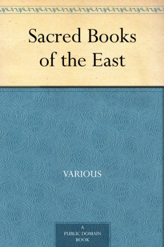 Sacred Books of the East (English Edition)