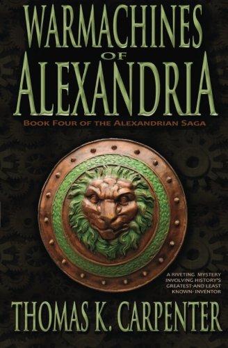 Warmachines of Alexandria (Alexandrian Saga #4) ebook