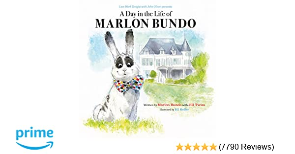 With John Oliver Presents A Day In The Life Of Marlon Bundo Jill Twiss EG Gerald Kelley Keller 9781452173801 Amazon Books