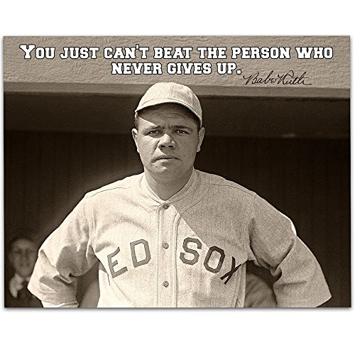 Babe Ruth - You Just Can't Beat the Person Who Never Gives Up - 11x14 Unframed Art Print - Great Boy's/Girl's Room Decor and Gift for Baseball Fans