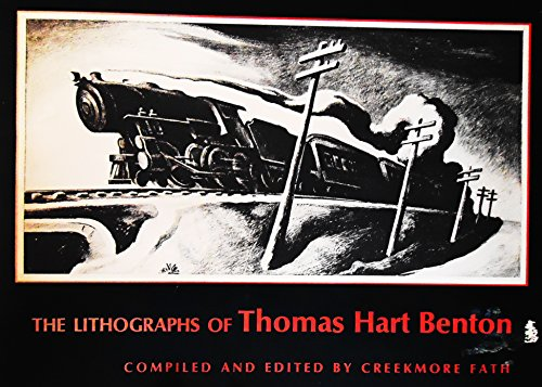 The Lithographs of Thomas Hart Benton (New, Expanded Edition)