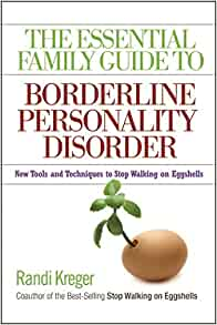 The Essential Family Guide to Borderline Personality