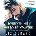 Everything She Ever Wanted: A Different Kind of Love, Book 1 Audiobook by Liz Durano Narrated by Melissa Moran, Joe Hempel
