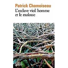 L'esclave vieil homme et le molosse (Folio t. 3184) (French Edition)