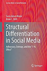 Structural Differentiation in Social Media: Adhocracy, Entropy, and the