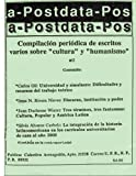 img - for Postdata: Vol. 1 N m. 2 (Vol 1 Num 2) (Spanish Edition) book / textbook / text book