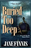 Buried Too Deep, Jane Finnis, 159058399X