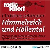 Himmelreich und Höllental (Radio Tatort: SWR) | Christine Lehmann