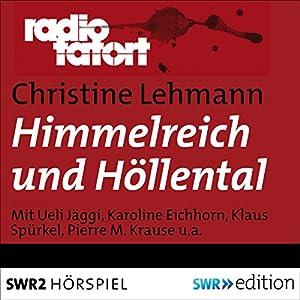 Himmelreich und Höllental (Radio Tatort) Hörspiel