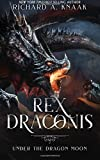 Rex Draconis: Under the Dragon Moon