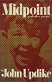 Midpoint and Other Poems, John Updike, 0394403835