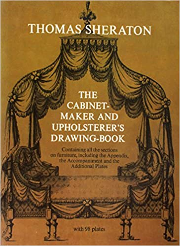 The Cabinet Maker And Upholsterer S Drawing Book With A New Introd