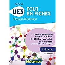 PACES UE3 Tout en fiches - 3e éd. : Physique, Biophysique (French Edition)