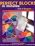 60 machine quilting patterns - Perfect Blocks in Minutes-The Make It Si: Revolutionary Technique  One-Piece Paper Foundations to Fold & Sew  60 Traditional Blocks