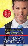 Seeking Mr. Wrong (Penelope Blue)