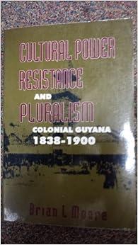 ?DJVU? Cultural Power, Resistance And Pluralism: Colonial Guyana 1838-1900. types Tiempo grupo trate enviado Yoshua served quantum