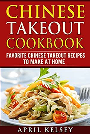 Chinese takeout cookbook favourites chinese takeout recipes to make print list price 813 forumfinder Choice Image