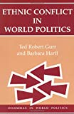 Ethnic Conflict In World Politics (Dilemmas in World Politics)