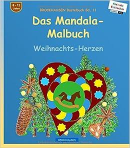 BROCKHAUSEN Bastelbuch Bd. 11: Das Mandala-Malbuch (s/w): Weihnachts-Herzen: Volume 11