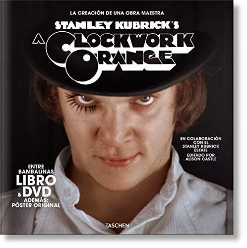 La naranja mecánica de Kubrick. Libro y DVD por Alison Castle