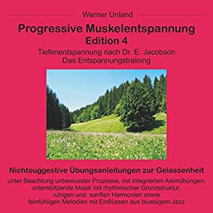 Progressive Muskelentspannung Edition 4 Hörbuch