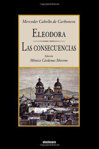 Eleodora - Las Consecuencias (Spanish Edition) pdf