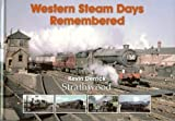Western Steam Days Remembered