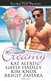 Creamy, Kat Alexis and Gayle Hadley, 1419962477
