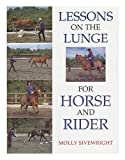Lessons on the Lunge for Horse and Rider 9780706371819