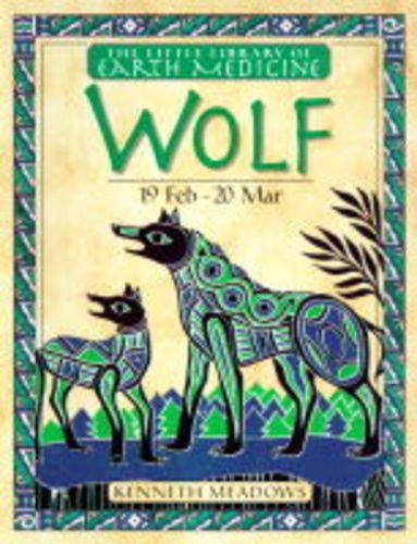 (Wolf (Little Library of Earth Medicine))