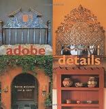 Adobe Details, Karen Witynski and Joe P. Carr, 158685030X