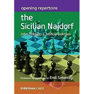 Opening Repertoire: The Sicilian Najdorf (Everyman Chess) 10