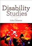 Disability Studies : A Student's Guide, , 1446267679
