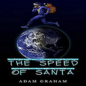 The Speed of Santa Audiobook