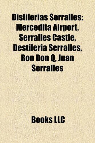 Distilerias Serrall S: Mercedita Airport, Serrall S Castle ...