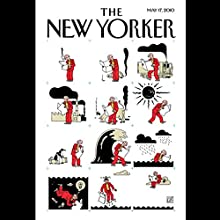 The New Yorker, May 17th, 2010 (Malcolm Gladwell, David Owen, Julia Ioffe) Periodical by Malcolm Gladwell, David Owen, Julia Ioffe Narrated by Dan Bernard, Christine Marshall