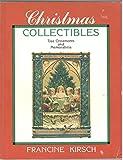 Christmas Collectibles: Tree Ornaments and Memorabilia