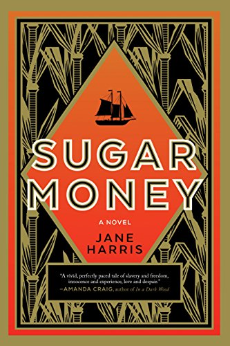 British Colonial Sugar - Sugar Money: A Novel