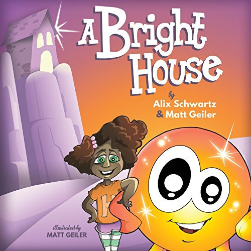 A Bright House