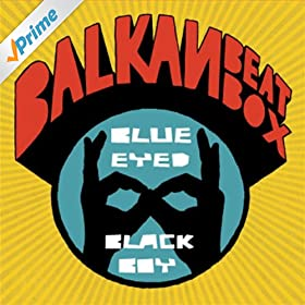 Balkan black boy free box eyed download blue beat