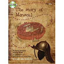 The Story of Mansoul: An Adaptation of John Bunyan's 'The Holy War'