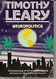 Neuropolitics, Timothy Leary and Robert Anton Wilson, 0915238187