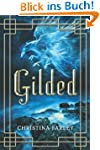Gilded (The Gilded Series, Book One)