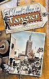 A Dead Man in Tangier (Sandor Seymour Mysteries)