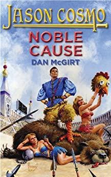 Noble Cause (Jason Cosmo Book 2) by [McGirt, Dan]