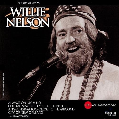 My Way Willie Nelson: Yours Always Lyrics - Willie Nelson