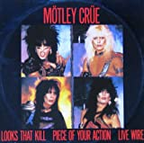 Looks That Kill / Piece Of Your Action / Live Wire (12'' Vinyl)