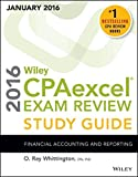 img - for Wiley CPAexcel Exam Review 2016 Study Guide January: Financial Accounting and Reporting (Wiley Cpa Exam Review) book / textbook / text book